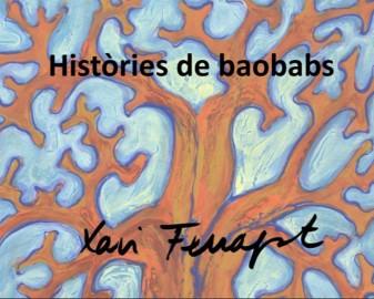 Històries de baobabs XAVIER FERRAGUT LA VEU D'ALGEMESÍ