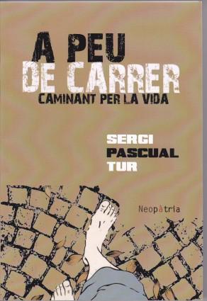A peu de carrer - Sergi Pascual Tur