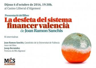la desfeta del sistema financer valencià joan ramon sanchis m+s algemesí